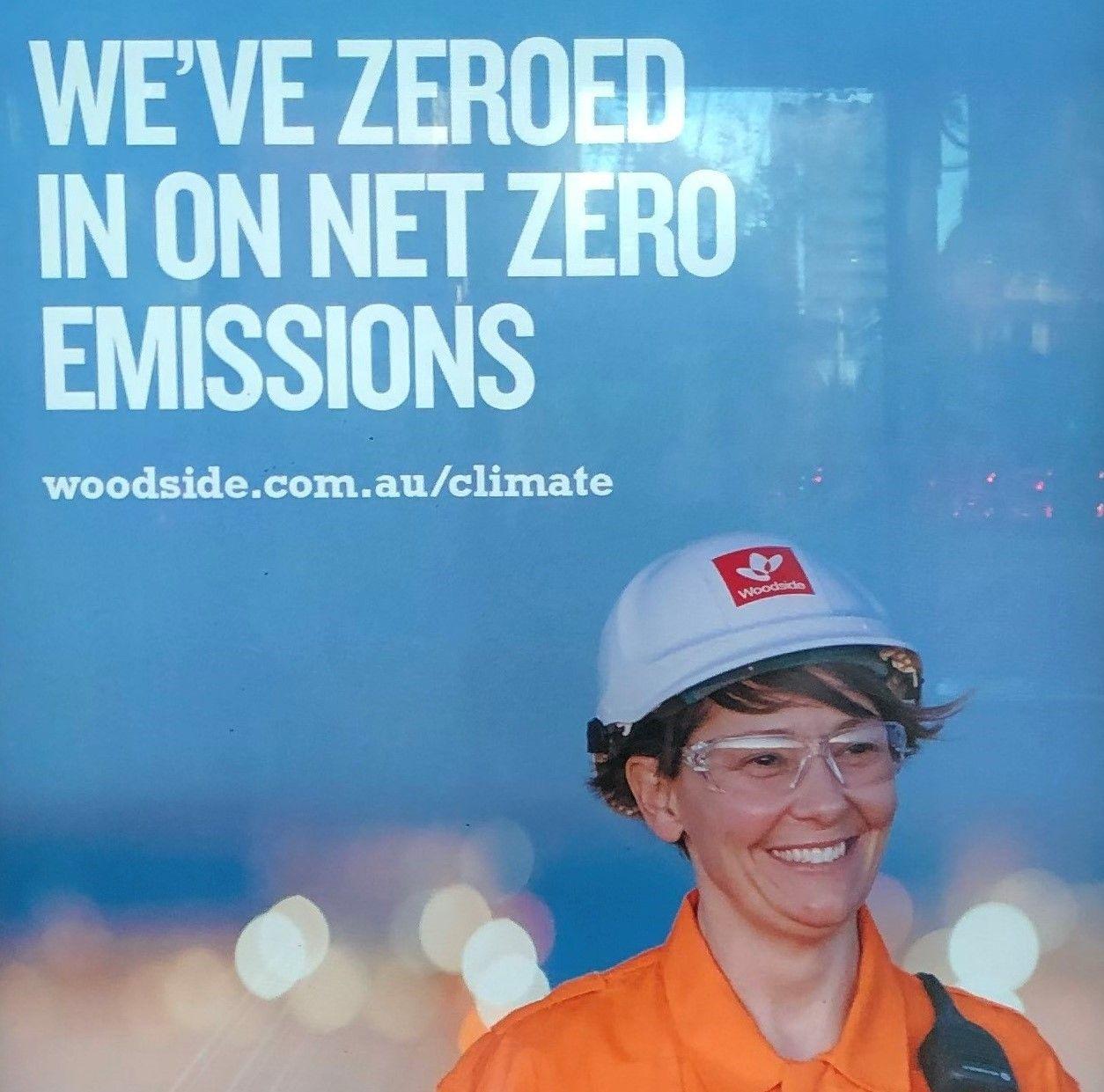 """Woodside advertisement July 2020: """"We've zeroed in on net-zero emissions."""""""